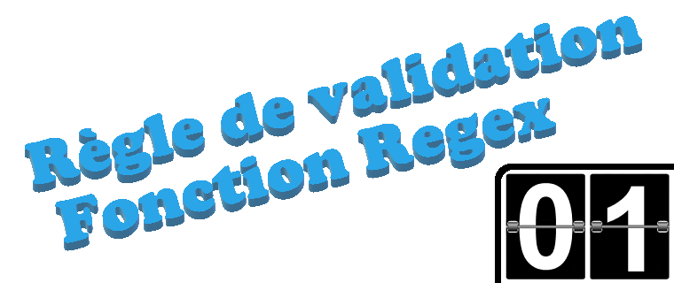 règle validation fonction Regex